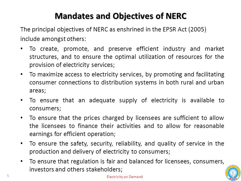 Mandates and Objectives of NERC