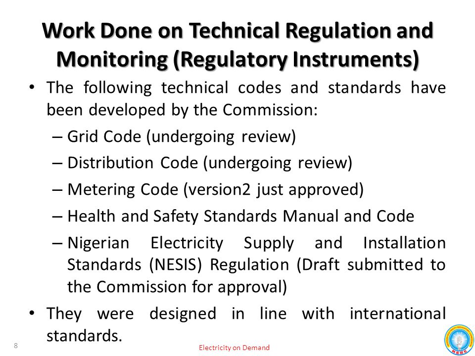 Work Done on Technical Regulation and Monitoring (Regulatory Instruments)