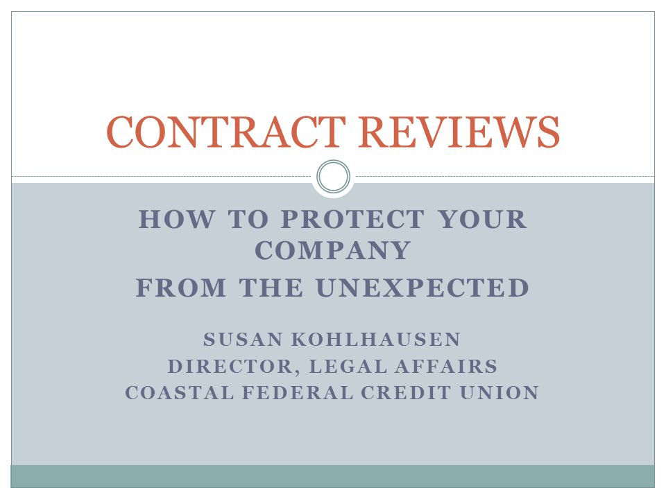 CONTRACT REVIEWS How To Protect Your Company From The Unexpected