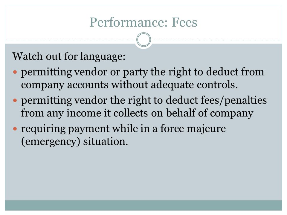 Performance: Fees Watch out for language: