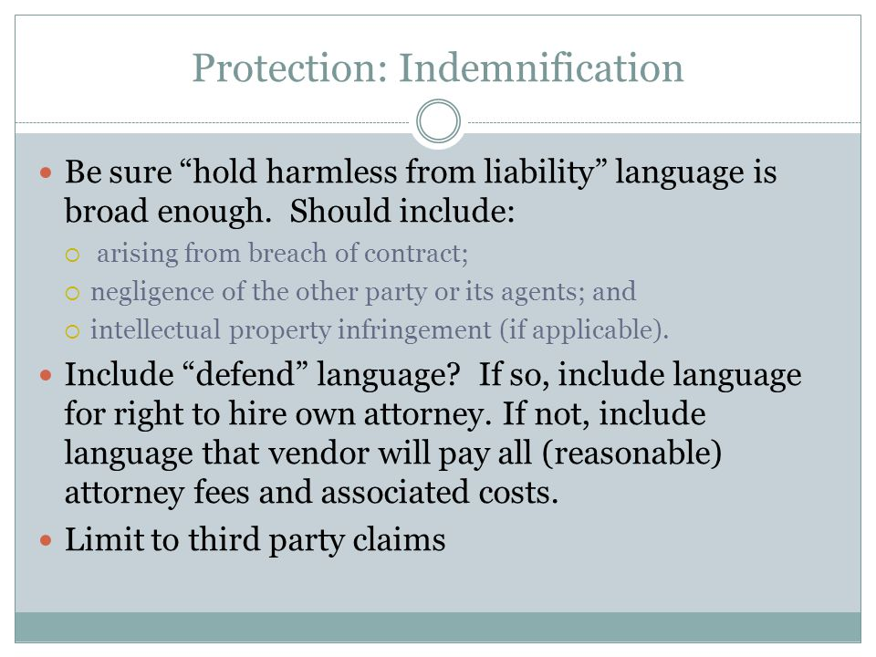 Protection: Indemnification