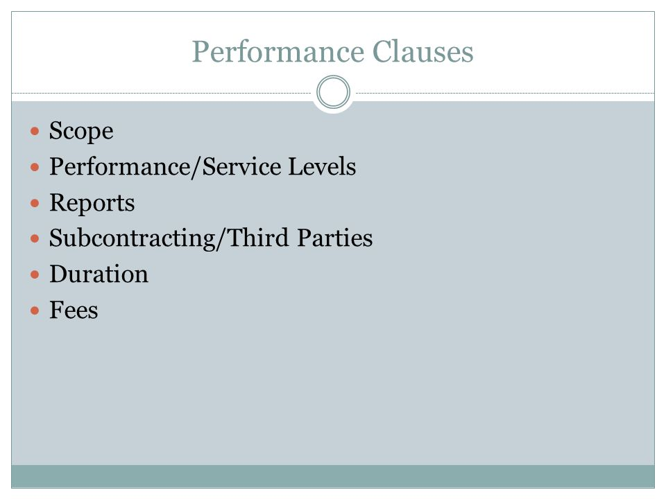 Performance Clauses Scope Performance/Service Levels Reports