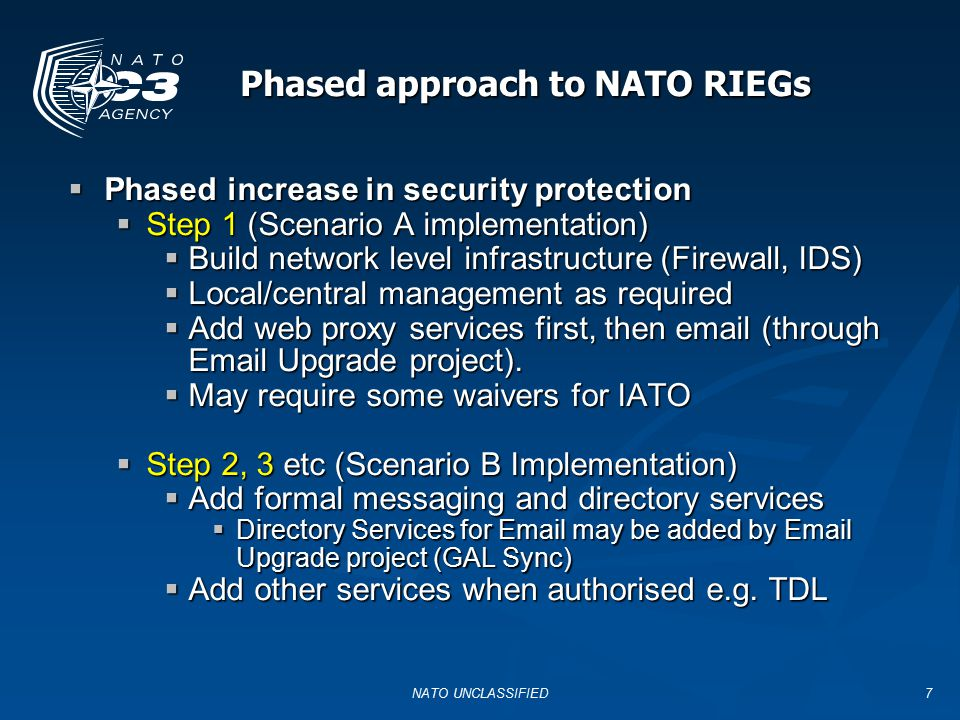 Phased approach to NATO RIEGs