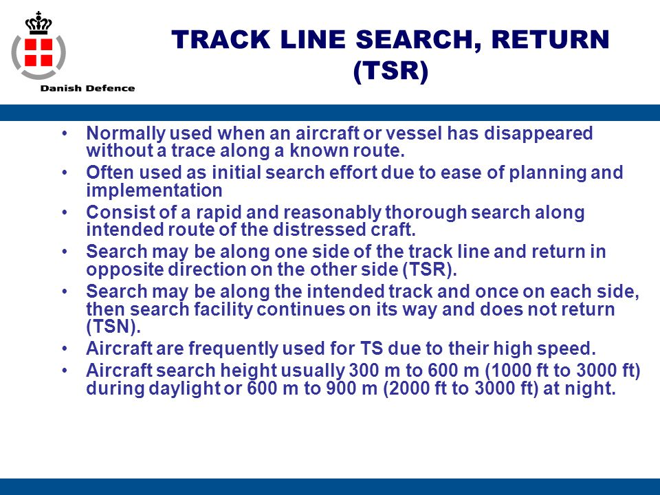 TRACK LINE SEARCH, RETURN (TSR)