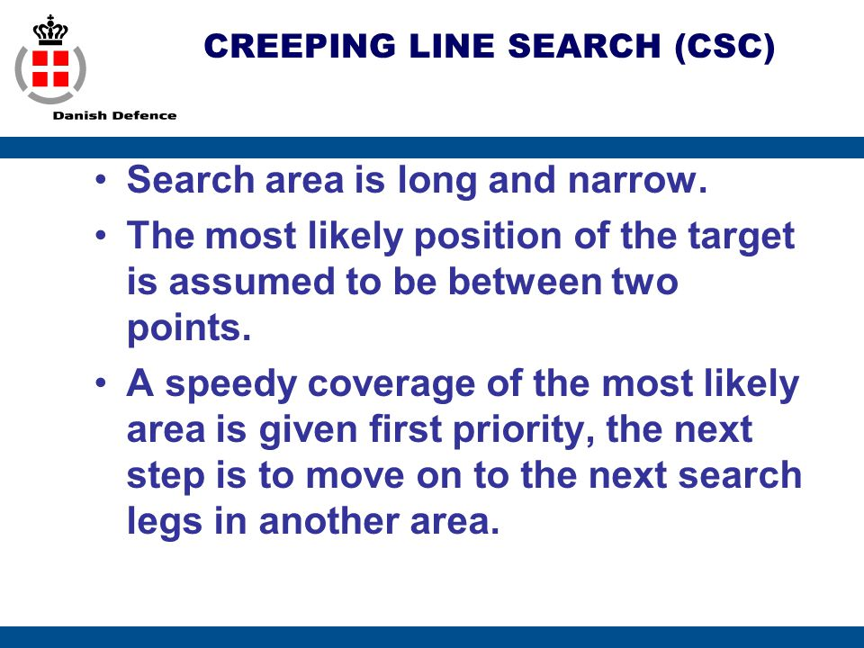 CREEPING LINE SEARCH (CSC)