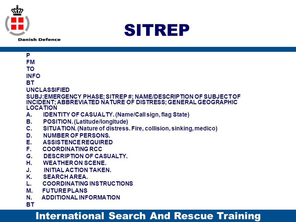 SITREP P FM TO INFO BT UNCLASSIFIED