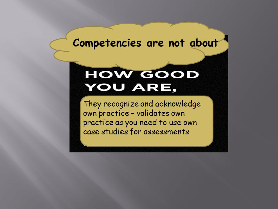 Competencies are not about