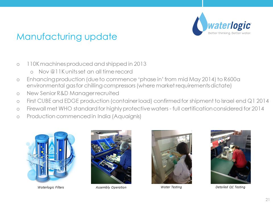 Manufacturing update 110K machines produced and shipped in 2013