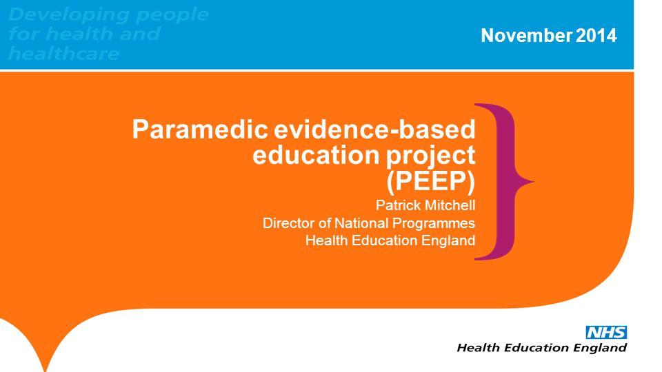 Paramedic evidence-based education project (PEEP)