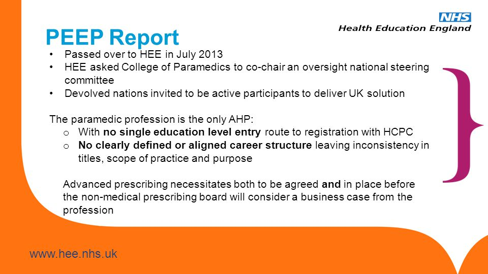 PEEP Report Passed over to HEE in July 2013