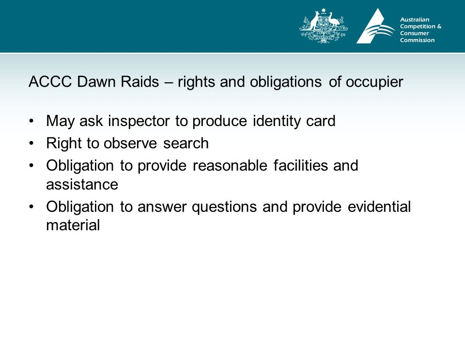ACCC Dawn Raids – rights and obligations of occupier