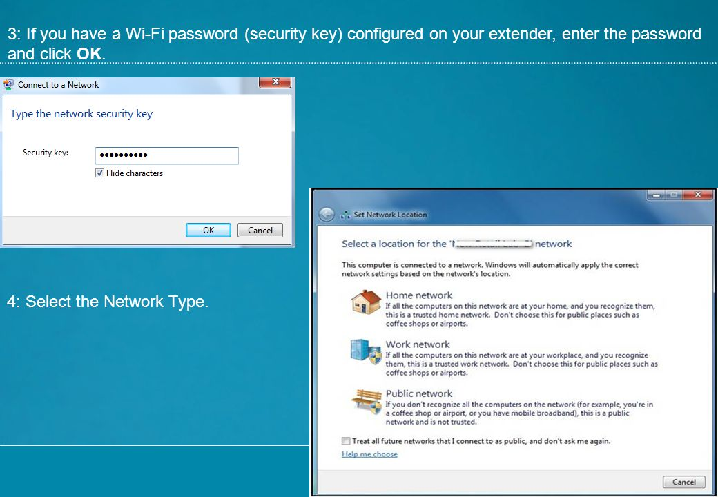 3: If you have a Wi-Fi password (security key) configured on your extender, enter the password and click OK.