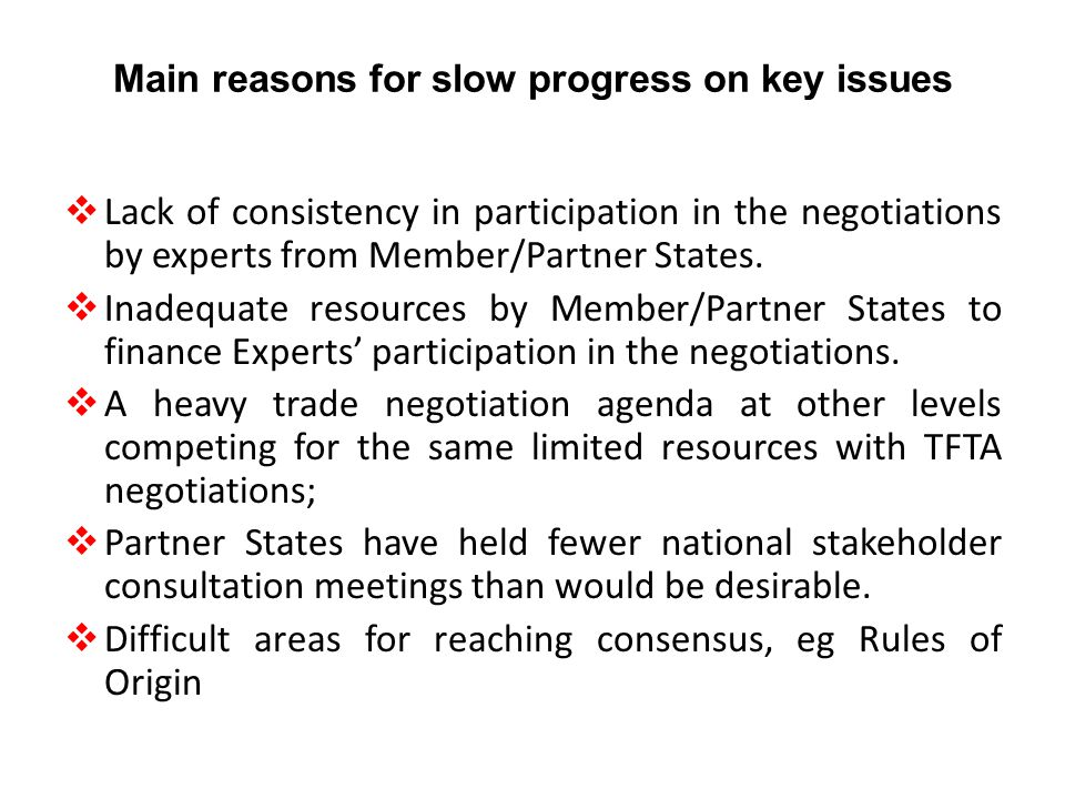 Main reasons for slow progress on key issues