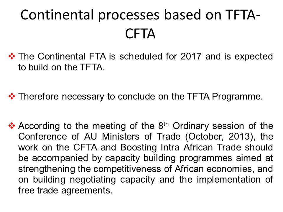 Continental processes based on TFTA-CFTA