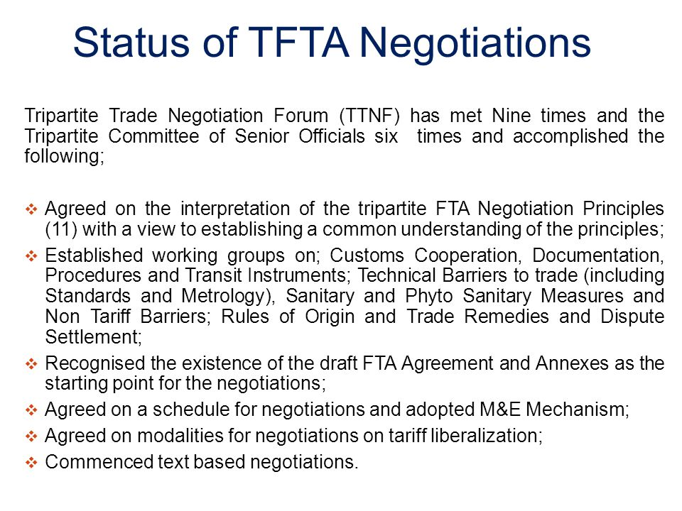 Status of TFTA Negotiations