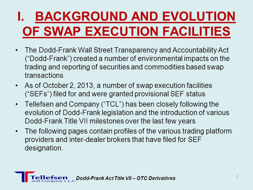 I. BACKGROUND AND EVOLUTION OF SWAP EXECUTION FACILITIES