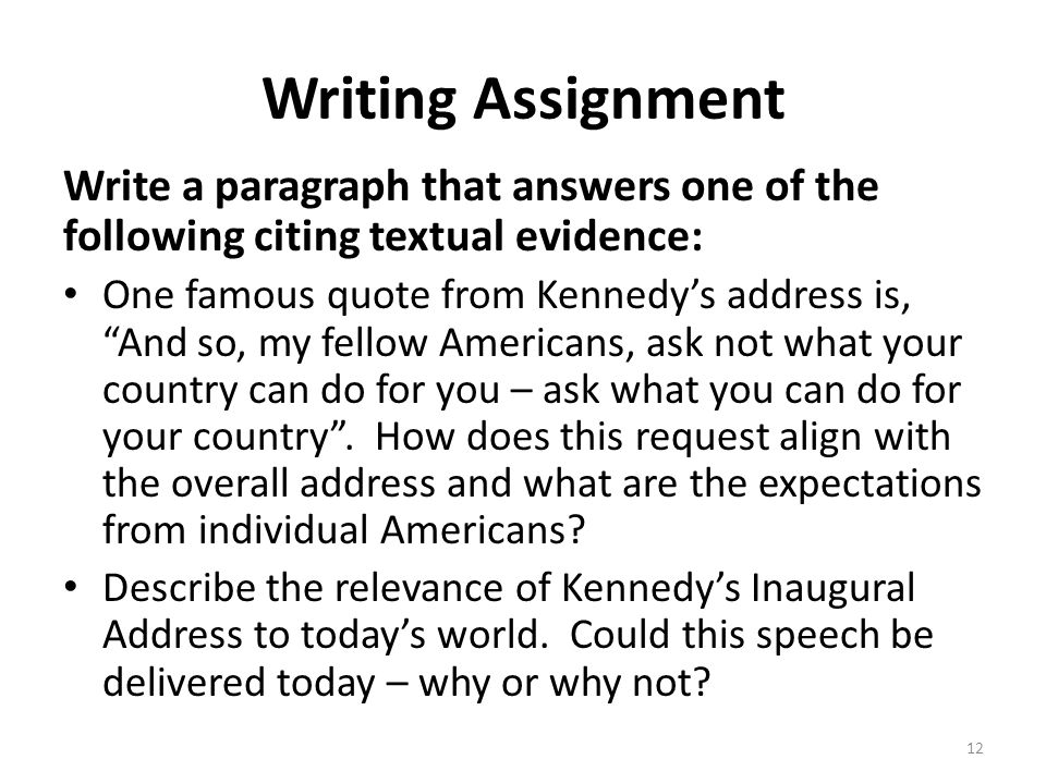 Writing Assignment Write a paragraph that answers one of the following citing textual evidence: