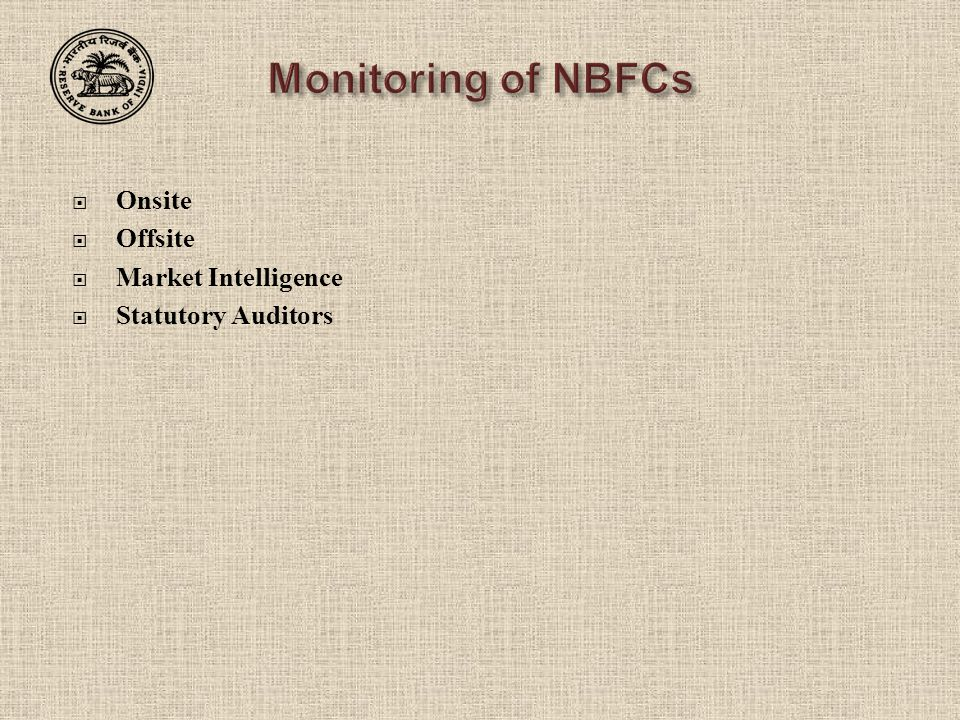 Monitoring of NBFCs Onsite Offsite Market Intelligence