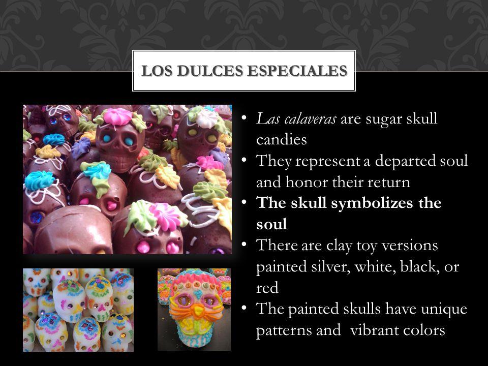 Las calaveras are sugar skull candies