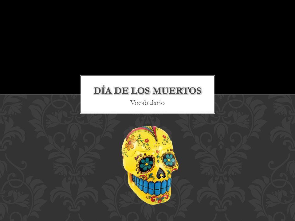 Día de los muertos Vocabulario