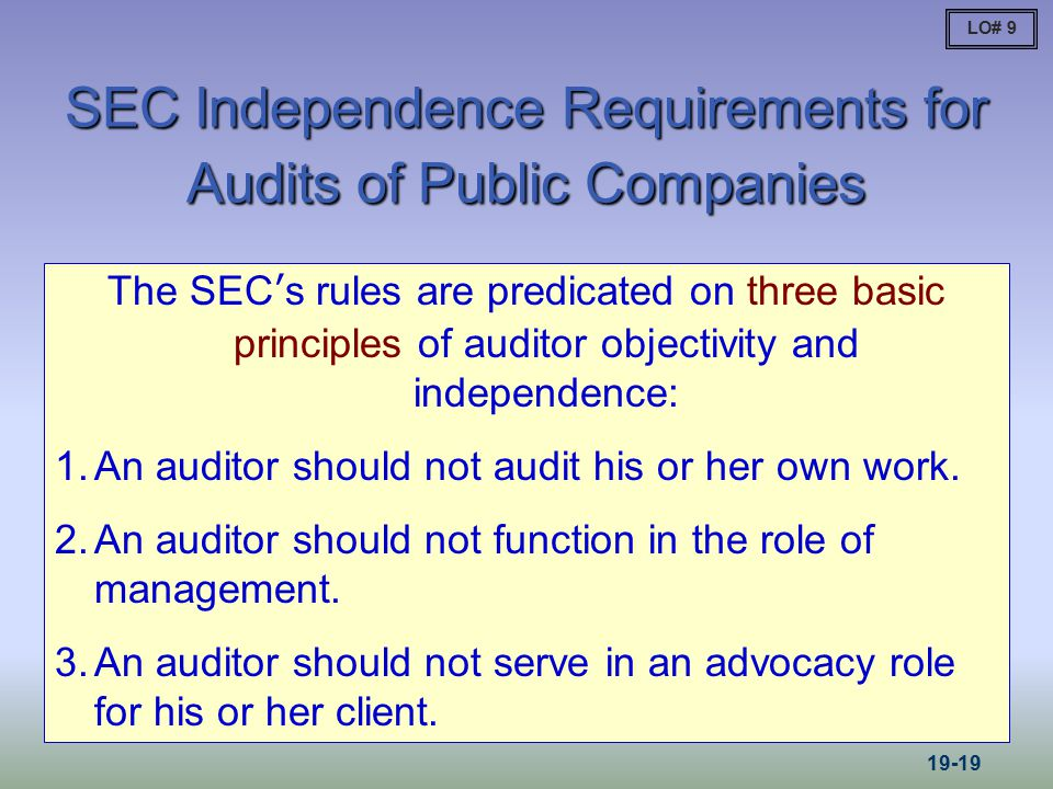SEC Independence Requirements for Audits of Public Companies