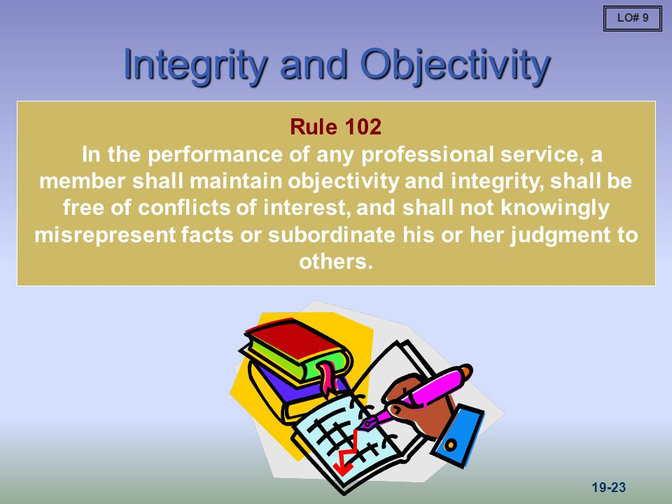 Integrity and Objectivity