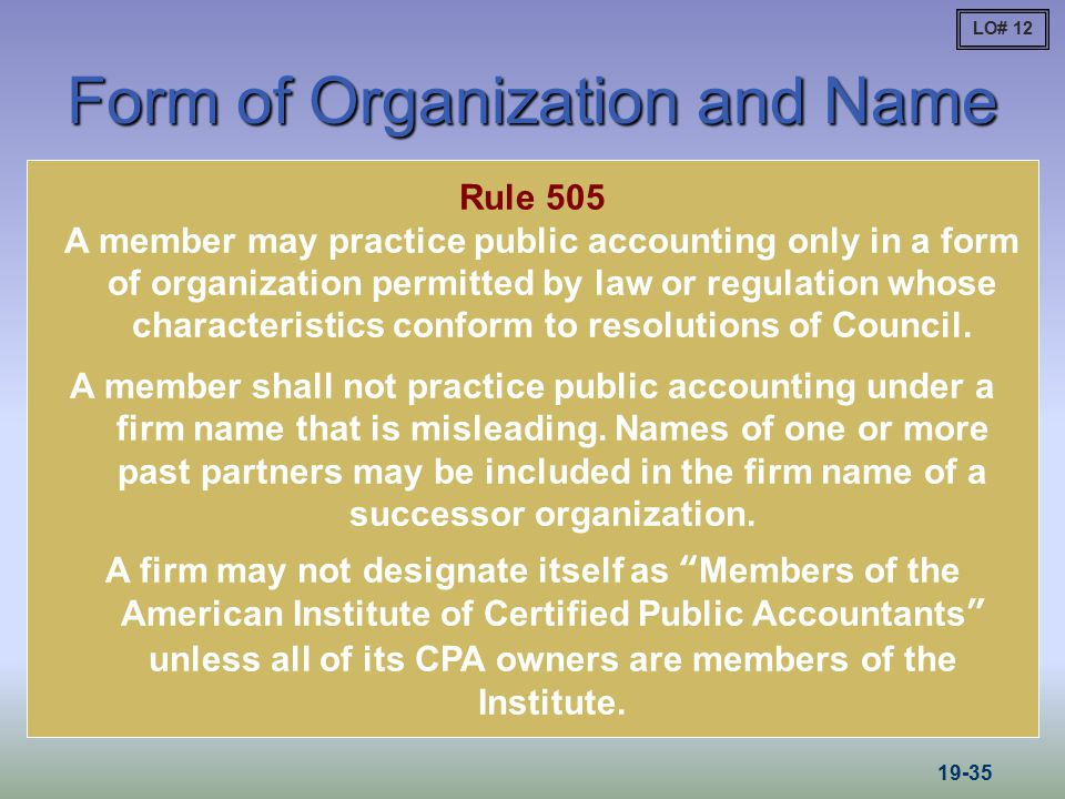 Form of Organization and Name