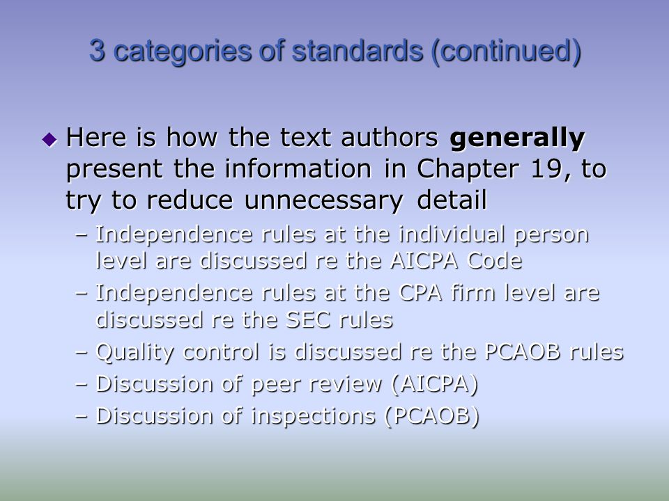 3 categories of standards (continued)