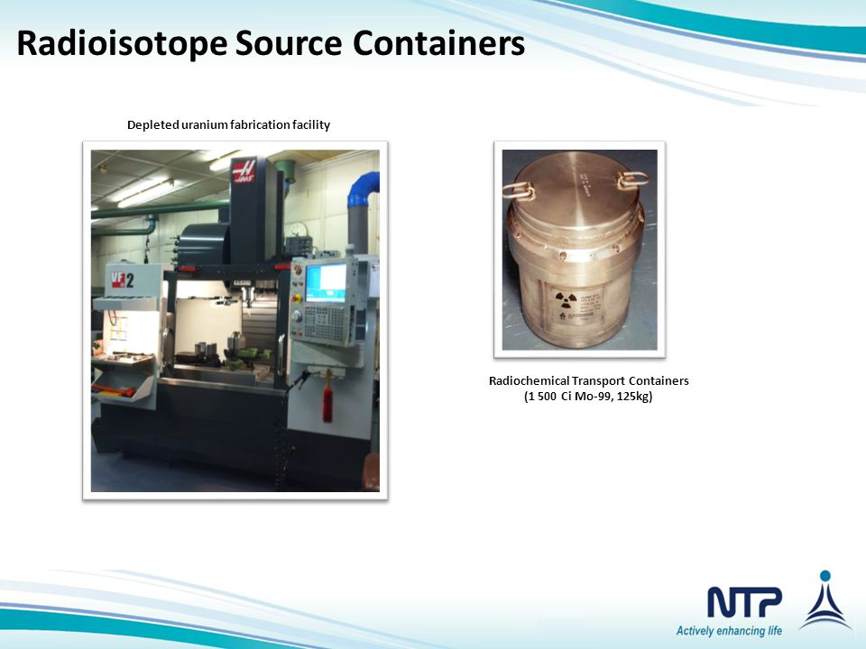 Radioisotope Source Containers Radioisotope Source Containers