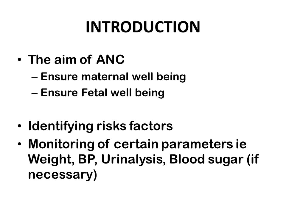 INTRODUCTION The aim of ANC Identifying risks factors