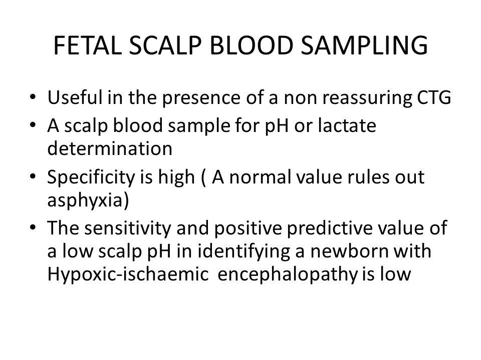 FETAL SCALP BLOOD SAMPLING
