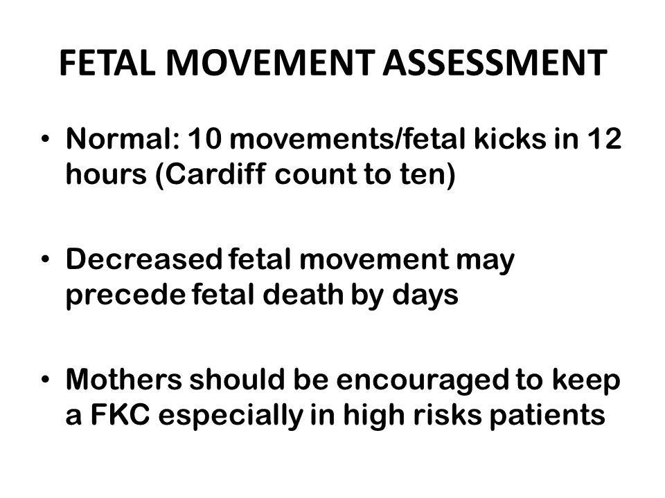 FETAL MOVEMENT ASSESSMENT