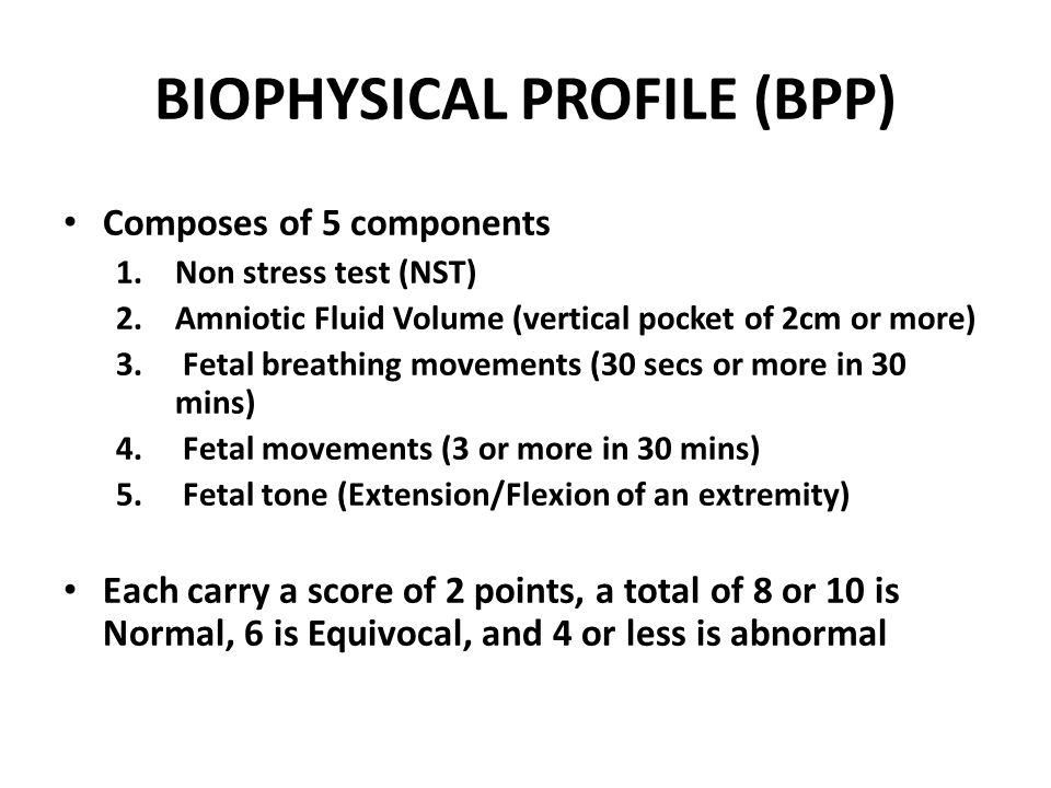 BIOPHYSICAL PROFILE (BPP)