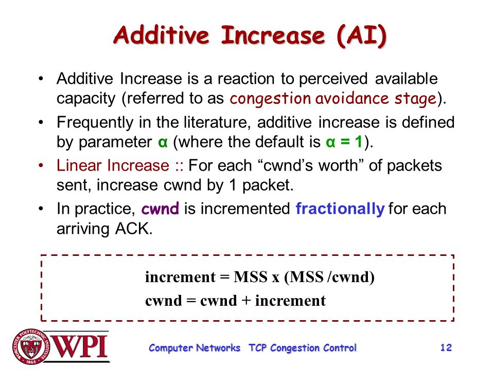 Additive Increase (AI)