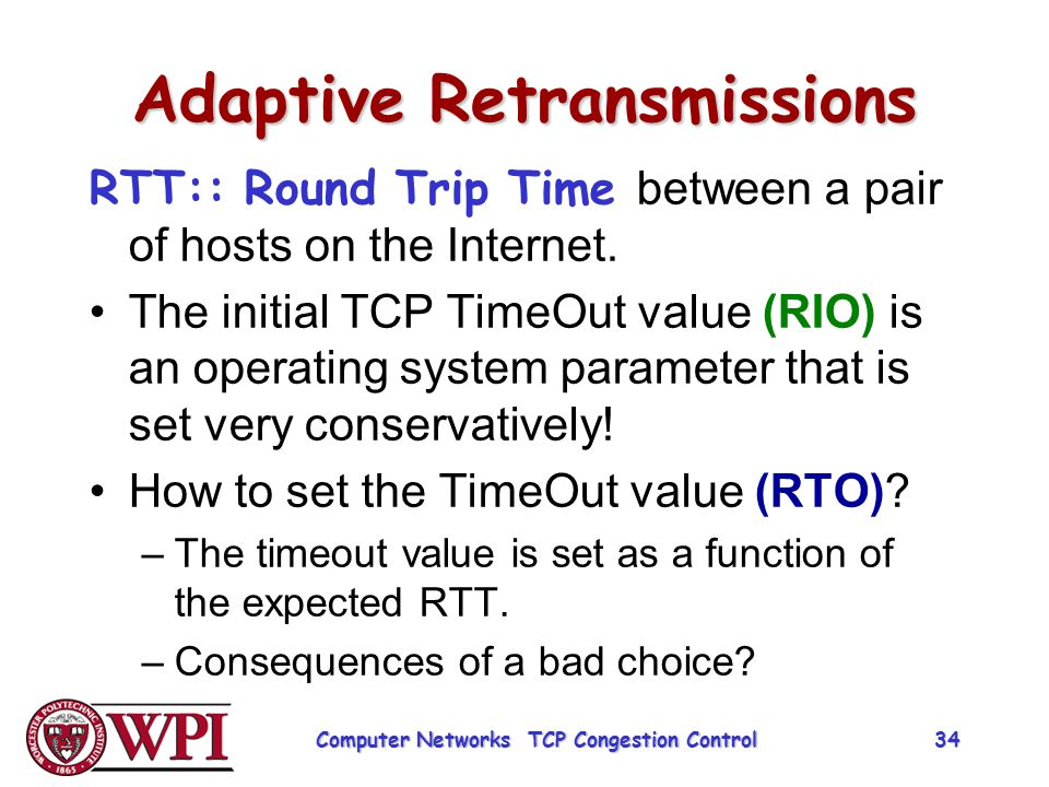 Adaptive Retransmissions