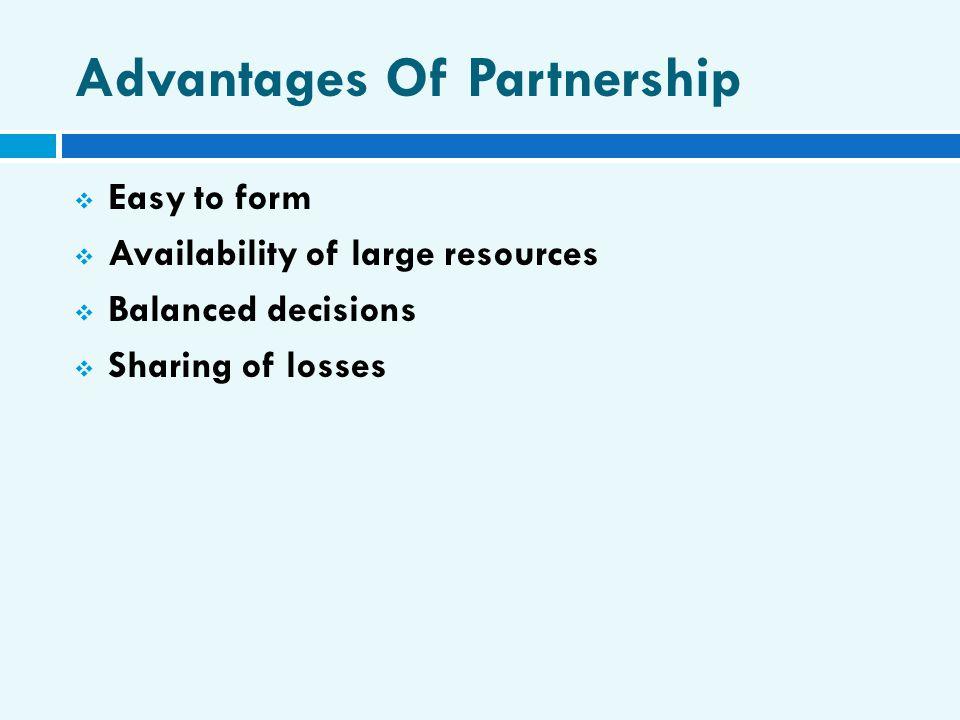 Advantages Of Partnership