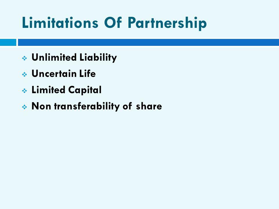 Limitations Of Partnership