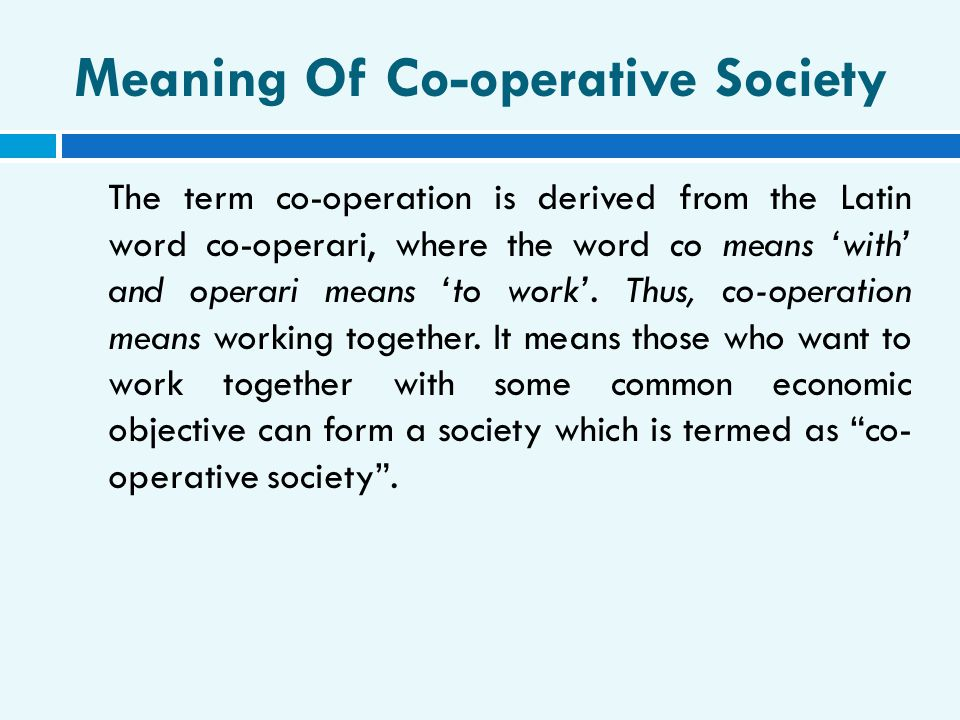 Meaning Of Co-operative Society