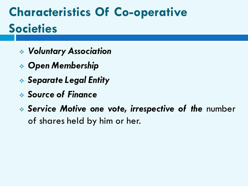 Characteristics Of Co-operative Societies