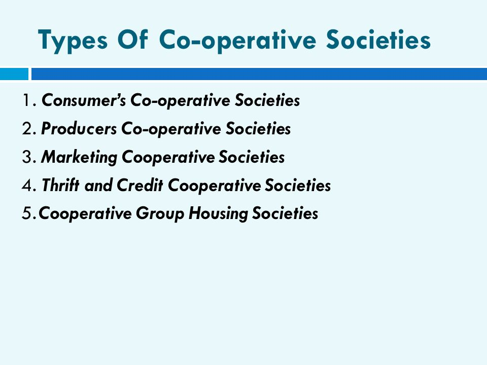 Types Of Co-operative Societies