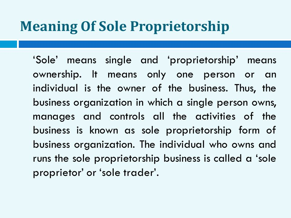 Meaning Of Sole Proprietorship