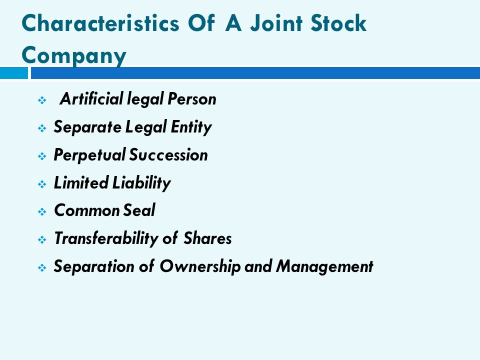 Characteristics Of A Joint Stock Company