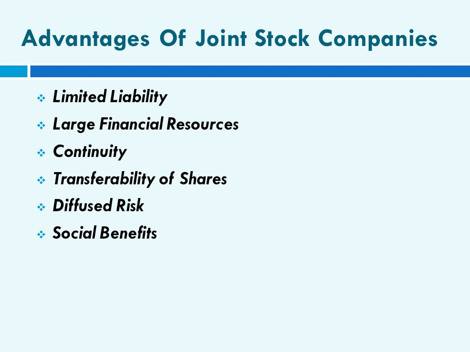 Advantages Of Joint Stock Companies