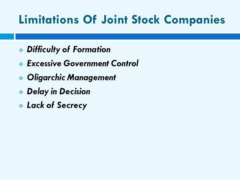 Limitations Of Joint Stock Companies