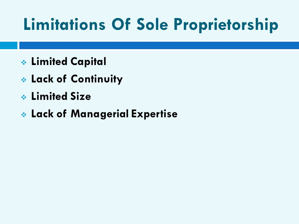 Limitations Of Sole Proprietorship