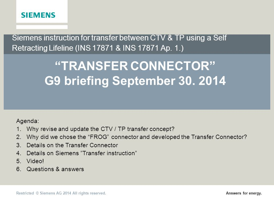 TRANSFER CONNECTOR G9 briefing September 30. 2014