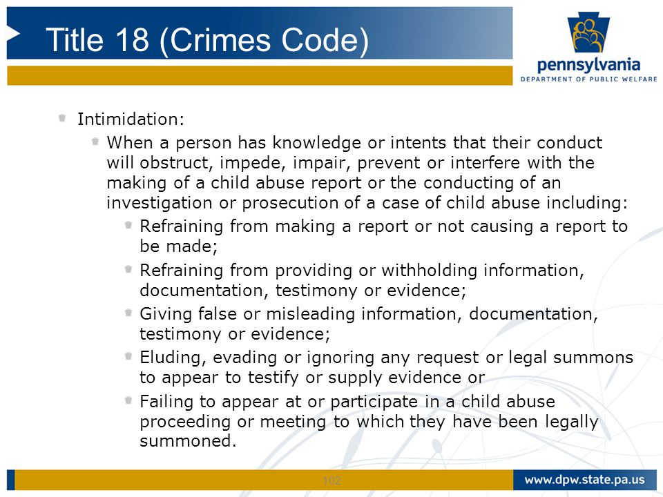 Title 18 (Crimes Code) Intimidation: