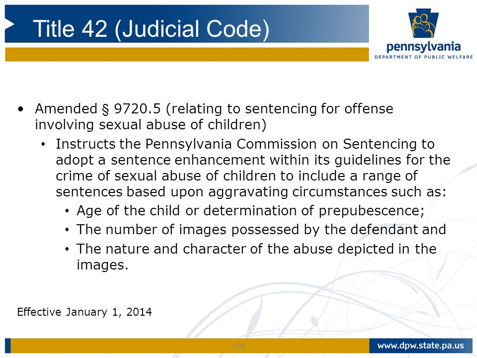 Title 42 (Judicial Code) Amended § 9720.5 (relating to sentencing for offense involving sexual abuse of children)