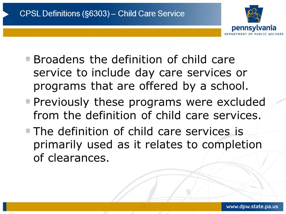 CPSL Definitions (§6303) – Child Care Service