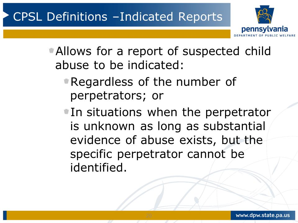 CPSL Definitions –Indicated Reports